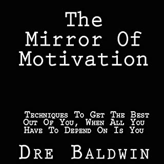 The Mirror of Motivation audiobook cover art