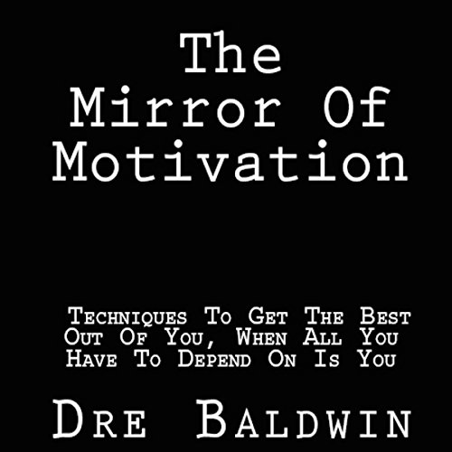 The Mirror of Motivation  By  cover art