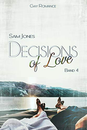 Decisions of Love - Band 4
