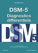 Livres DSM-5 - Diagnostics Différentiels (Hors collection) PDF