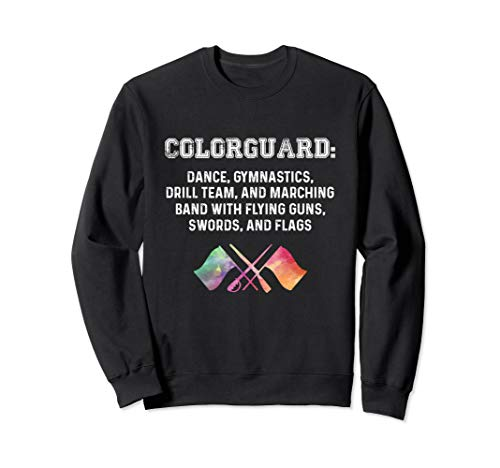 What is Colorguard - Funny Flag Toss Sports Tees for Girls Sweatshirt