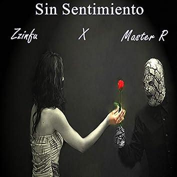 Sin Sentimiento (feat. Master R)