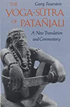 The Yoga-Sutra of Pata??jali: A New Translation and Commentary by Georg Feuerstein Ph.D. (1989-12-01)