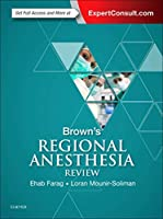 Brown's Regional Anesthesia Review, 1e