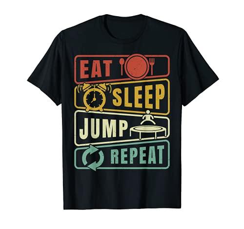 Eat Sleep Jump Repeat Trampolin Jumping Fitness Sport T-Shirt