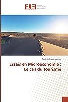 Essais en Microéconomie: Le cas du tourisme