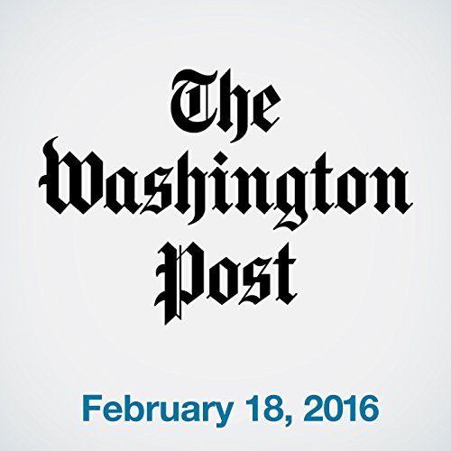Top Stories Daily from The Washington Post, February 18, 2016 cover art