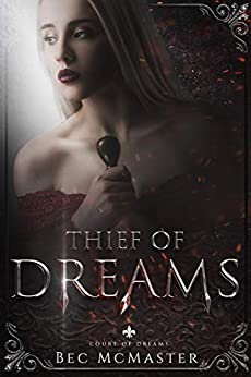 Thief of Dreams (Court of Dreams Book 1) by [Bec McMaster]