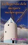 La llegenda dels menjars menorquins (Catalan Edition)