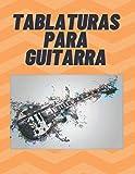 TABLATURAS PARA GUITARRA: Cuaderno de Tablaturas para Guitarra de 6 Cuerdas, Especial para Músicos, Estudiantes y Profesores ( 8,5 x 11' Contiene 120 Paginas con un Diseño Elegante)