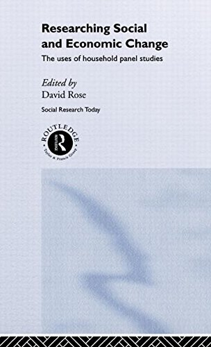 Researching Social and Economic Change: The Uses of Household Panel Studies (Social Research Today)