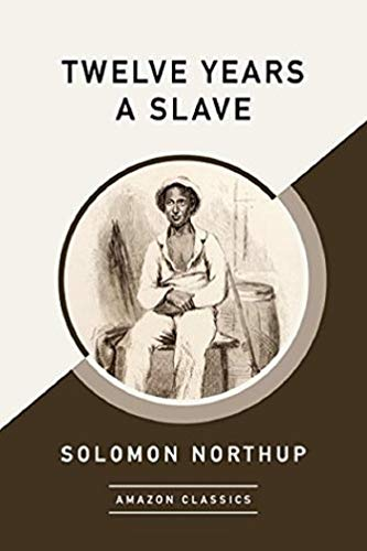 Twelve Years a Slave Annotated (English Edition)