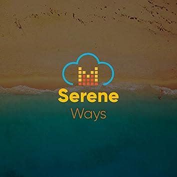 Serene Ways