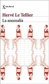 La anomalía (Biblioteca Formentor) PDF EPUB Gratis descargar completo