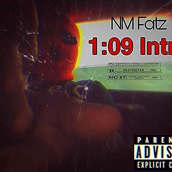 1:09 Intro