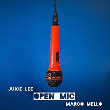 Open Mic (feat. Marco Mello)