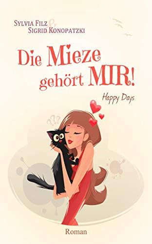 Die Mieze gehört MIR (Happy Days 2)