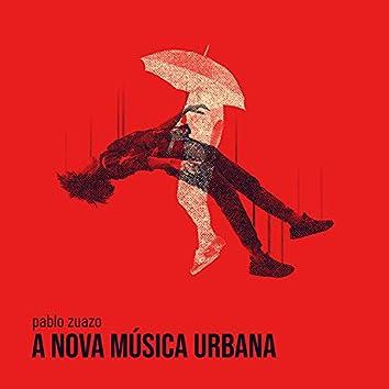 A Nova Música Urbana