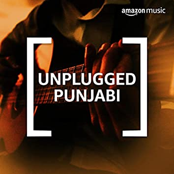 Unplugged Punjabi