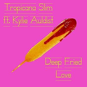 Deep Fried Love