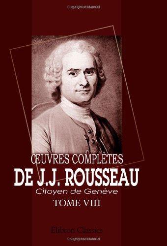 ŒOuvres complètes de J.J. Rousseau, citoyen de Genève: Tome VIII. Émile. Tome 2
