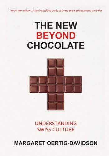 The New Beyond Chocolate: Understanding Swiss Culture