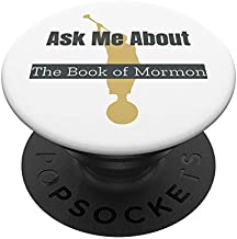 Ask Me About The Book Of Mormon LDS PopSockets PopGrip: Swappable Grip for Phones & Tablets