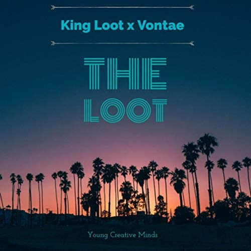 King Loot feat. Vontae