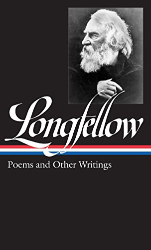 Henry Wadsworth Longfellow Poems And Other Writings