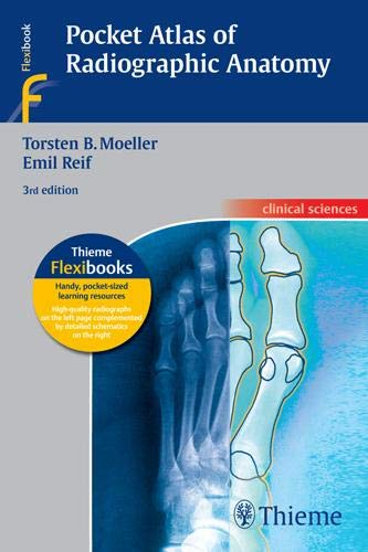 Pocket Atlas of Radiographic Anatomy (Flexibooks)