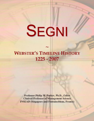 Segni: Webster's Timeline History, 1225 - 2007