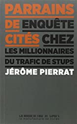 Parrains de cités de Jérôme Pierrat