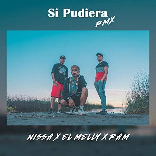 Nissa, El Melly & RAM
