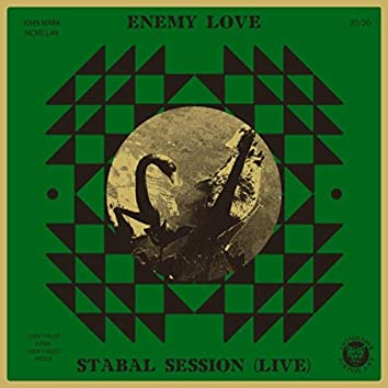 Enemy Love: Stabal Session (Live)