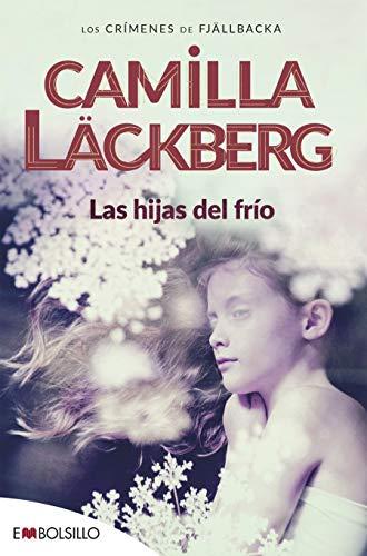 Las hijas del frio - Camilla Läckberg