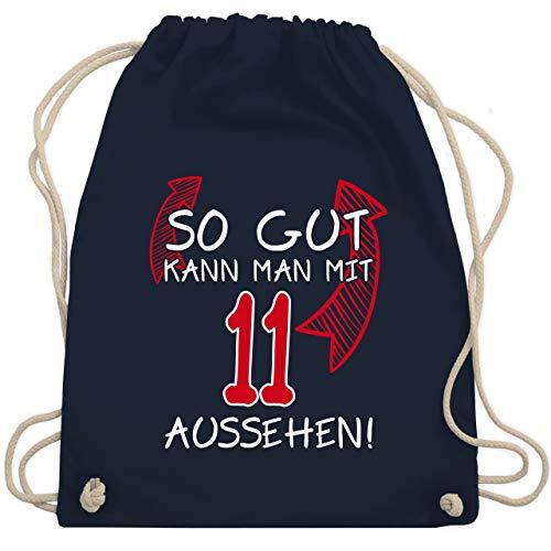 Geburtstag Kind - So gut kann man mit 11 aussehen - Unisize - Navy Blau - sport bag mit spruch - WM110 - Turnbeutel und Stoffbeutel aus Baumwolle