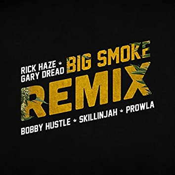 Big Smoke Remix
