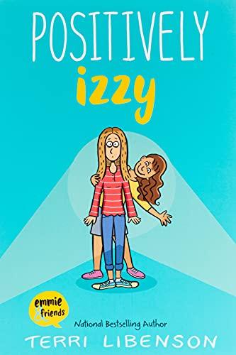 Positively Izzy by Terri Libenson