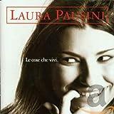 Songtexte von Laura Pausini - Le cose che vivi
