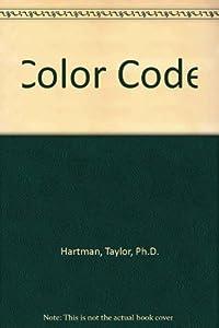 Get Color Code By Taylor Hartman Ph D Ebook Tsr Free Ebook Pdf Download Read Online