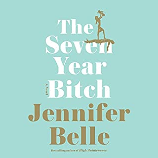 The Seven Year Bitch audiobook cover art