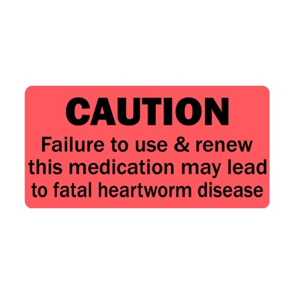 Caution Renew Heartworm Medication – Veterinary Label/Stickers, 500 Labels...