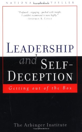 Leadership and Self-Deception: Getting Out of the Boxの詳細を見る