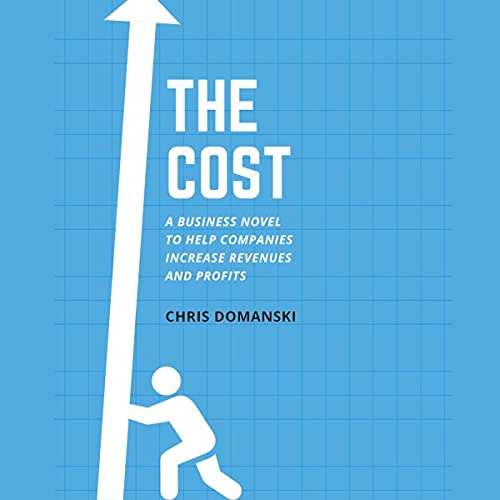 The Cost Audiobook By Chris Domanski cover art