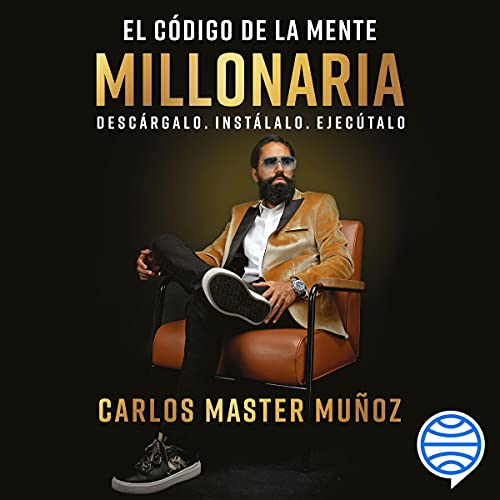 El código de la mente millonaria Audiobook By Carlos Master Muñoz cover art