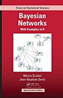Bayesian Networks: With Examples in R (Special Indian Edition-2019)