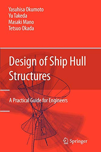 Download Design of Ship Hull Structures: A Practical Guide for Engineers 3642100090
