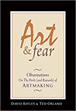[By David Bayles ] Art & Fear: Observations On the Perils (and Rewards) of Artmaking (Paperback)【2018】by David Bayles (Author) (Paperback)
