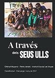 A través dels seus ulls (Catalan Edition)