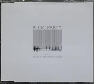 Bloc Party: So Here We Are / Positive Tension [CD]